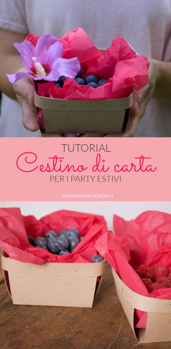 Cestino di carta per la frutta per la tavola dei party estivi - Tutorial by Lily&Sage Design