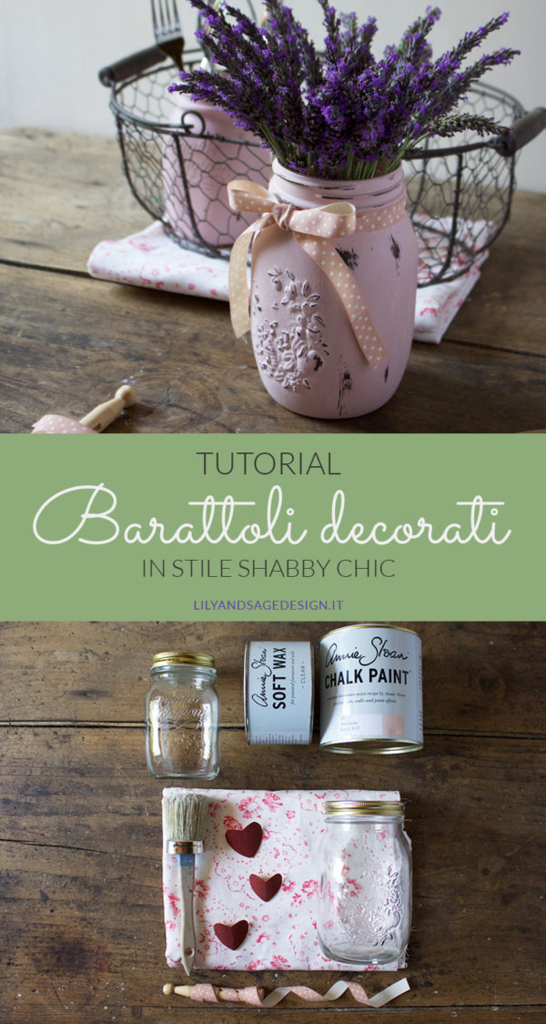 Tutorial barattoli di vetro decorati in stile Shabby Chic con la Chalk Paint - Lily&Sage Design